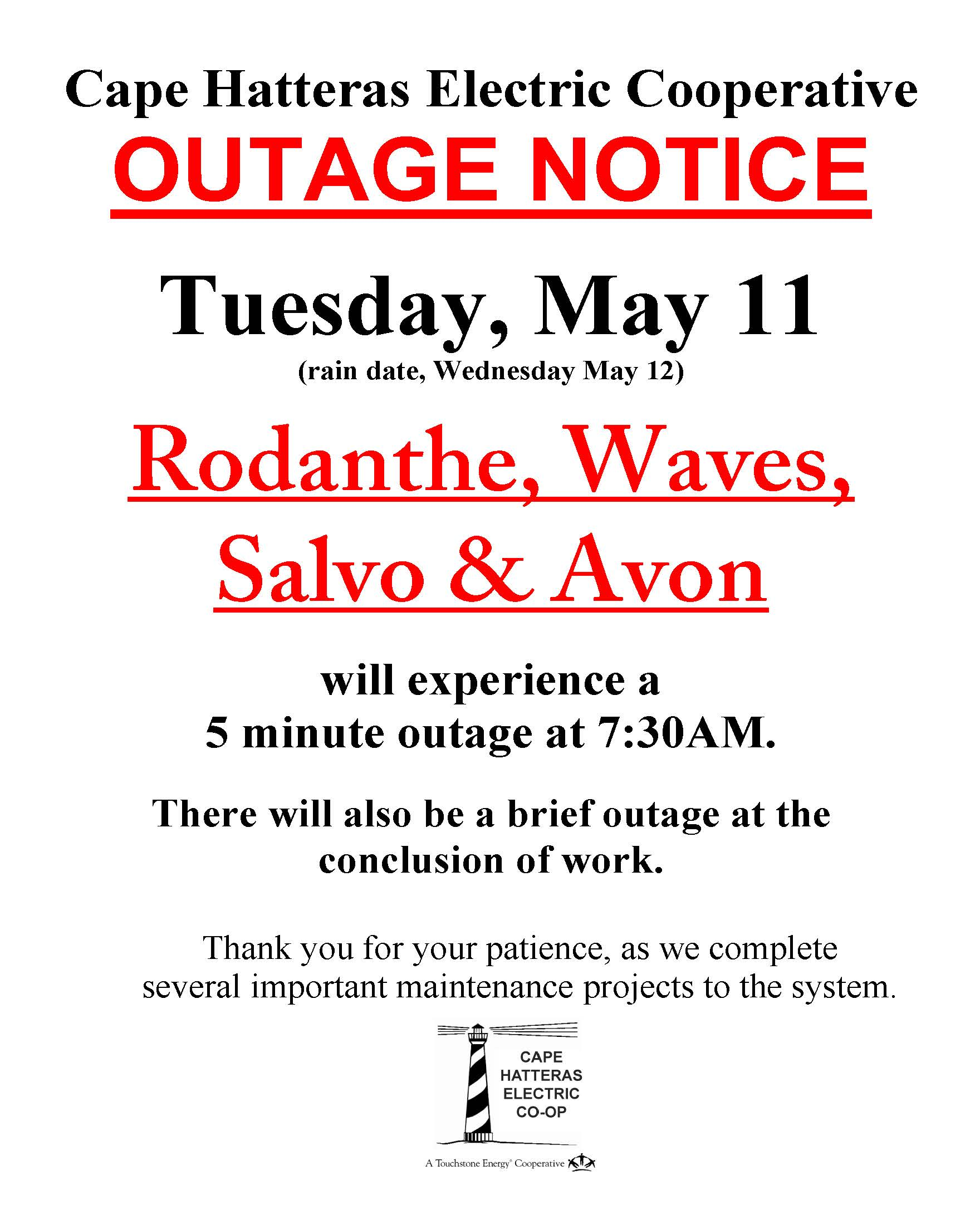 Outage Notice for 5/11/21 Please call 252-995-5616 for details